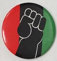 image of [Pinback button depicting raised Black fist]
