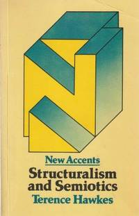New Accents: Structuralism And Semiotics
