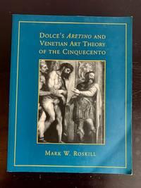 Dolce's 'Aretino' and Venetian Art Theory of the Cinquecento (RSART: Renaissance Society of...