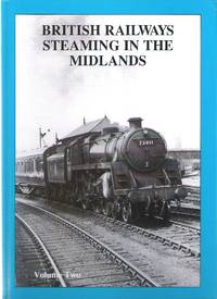 British Railways Steaming in the Midlands Vol.2