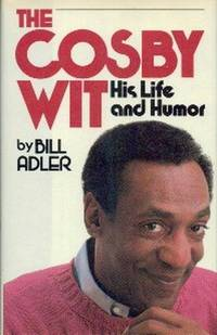 The Cosby Wit.  His Life And Humor