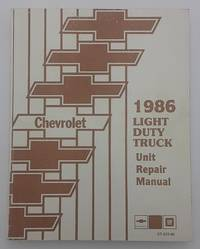 10-30 Series 1986 Light Duty Truck Shop Manual and Unit Repair Manual. 2 volumes.