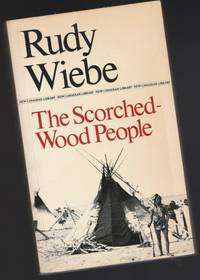 The Scorched-Wood People  -(New Canadian Library N155)-