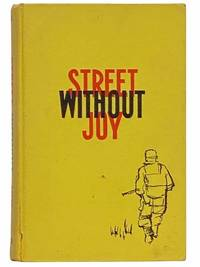 Street Without Joy: Insurgency in Indochina, 1946-63