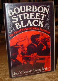 Bourbon Street Black: The New Orleans Black Jazzman