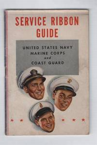 Service Ribbon Guide: United States Navy, Marine Corps, and Coast Guard