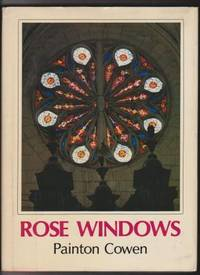 Rose Windows by  Painton Cowen - Hardcover - 1979 - from Ultramarine Books (SKU: 004461)