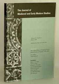 Journal of Medieval and Early Modern Studies, Volume 29, Number 1, Winter 1999; Special Issue:  The Cultural Work of Medieval Theater: Ritual Practice in England, 1350-1600