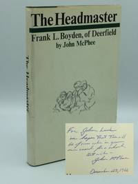 The Headmaster.  Frank L. Boyden, of Deerfield