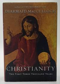 Christianity: The First Three Thousand Years.