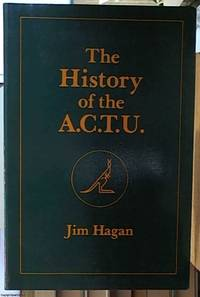 image of The History of the A.C.T.U