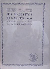 His Majesty's Pleasure:  A Romantic Comedy in Three Acts