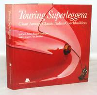Touring Superleggera Giant Among Classic Italian Coachbuilders