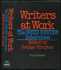 Writers at Work: The Paris Review Interviews. Fourth Series