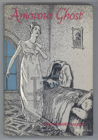 AMOROUS GHOST. Translated from the French by Hugh Shelley