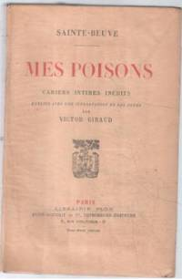 Mes poisons , cahiers intimes inédits