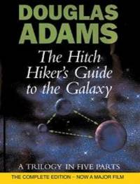 image of The Hitch Hiker's Guide to the Galaxy: A Trilogy in Five Parts