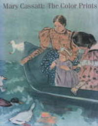 image of Mary Cassatt: The Color Prints