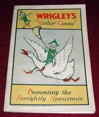 """Wrigley's """"""""Mother Goose"""""""" Presenting The Sprightly Spearmen"""