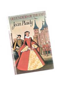 Defenders of the Faith ---by Jean Plaidy