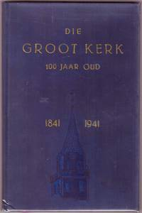 image of DIE GROOT KERK, 100 Jaar Oud, 1841-194141