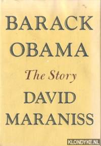 Barack Obama - The Story by  David Maraniss - Hardcover - 2012 - from Klondyke and Biblio.com