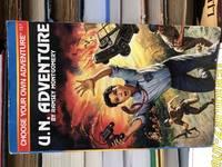 U.N. Adventure (Choose Your Own Adventure No. 157) (Book 157)