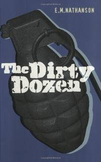 The Dirty Dozen (CASSELL MILITARY PAPERBACKS)