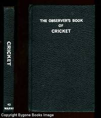 THE OBSERVER'S BOOK OF CRICKET