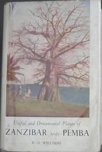 Useful And Ornamental Plants Of Zanzibar And Pemba