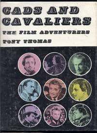 Cads and Cavaliers: The Gentlemen Adventurers of the Movies