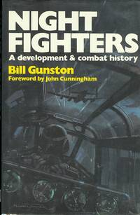 NIGHT FIGHTERS: A DEVELOPMENT & COMBAT HISTORY.