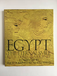 Egypt The Eternal Smile: Reflections on a Journey