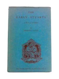 The Early Stuarts 1603-1660 by Godfrey Davies - Hardcover - 1964 - from World of Rare Books (SKU: 1534440907EMB)