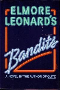 Bandits by  Elmore Leonard - Hardcover - 1987 - from Odds and Ends Shop and Biblio.com