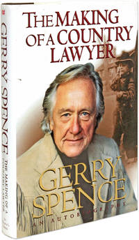The Making of a Country Lawyer by  Gerry Spence  - Hardcover  - 1996  - from The Lawbook Exchange Ltd (SKU: 63249)