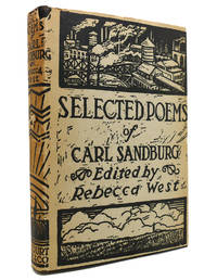 SELECTED POEMS OF CARL SANDBURG by Rebecca West  - First Edition; Early Printing  - 1926  - from Rare Book Cellar (SKU: 143925)