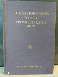The Savior Comes To The Promised Land Vol. IV