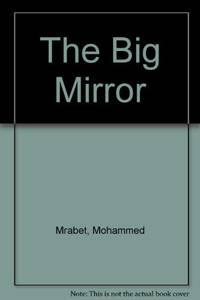 The Big Mirror by  Mohammed Mrabet - Paperback - from World of Books Ltd (SKU: GOR005052592)