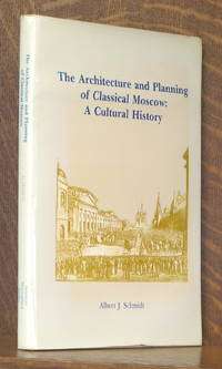 image of THE ARCHITECTURE AND PLANNING OF CLASSICAL MOSCOW