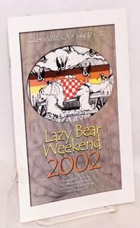 Lazy Bear Weekend 2002 program July 17-22, Guerneville, CA