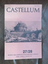 image of Castellum. Rivista Dell'Istituto Italiano Dei Castelli 27/28 1987