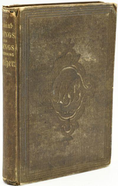 Philadelphia: Lindsay & Blakiston, 1859. Hard Cover. Good binding. Quaint Sayings and Doings Concern...