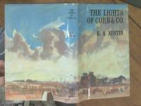 image of The Lights of Cobb and Co.; The Story of the Frontier Coaches 1854-1924