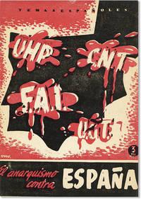 El Anarquismo Contra España (De la 'Mano Negro' a la huelga de 'La Canadiense')