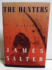 The Hunters by  James Salter - 1st Edition - 1997 - from citynightsbooks (SKU: 12799)