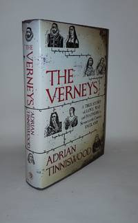 THE VERNEYS A True Story of Love War and Madness in Seventeenth-Century England