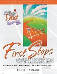 FIRST STEPS FOR THE NEW CHRISTIA