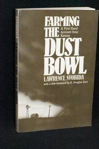 Farming the Dust Bowl; A First-Hand Account from Kansas