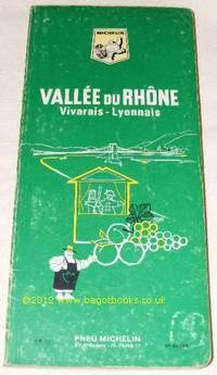 Vallée du Rhône, Vivarais - Lyonnais (Les Guides Vert) [French text]